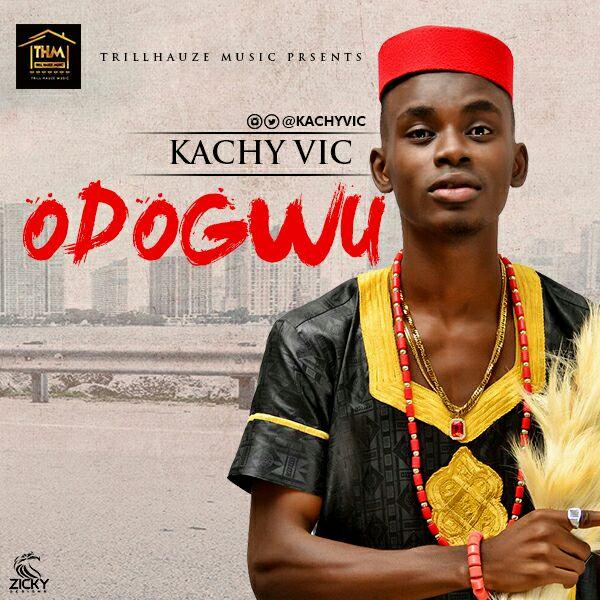 Kachy Vic – OdoGwu