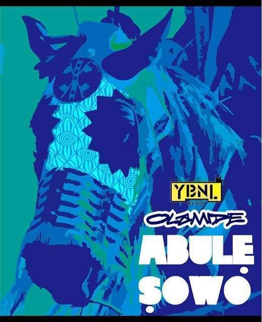 Olamide – Abule Sowo