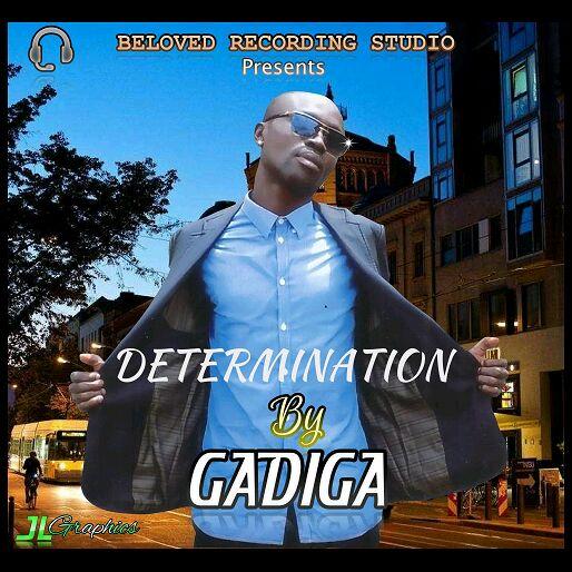 Gadiga – Determination