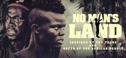 No Man's Land – Nollywood Movie