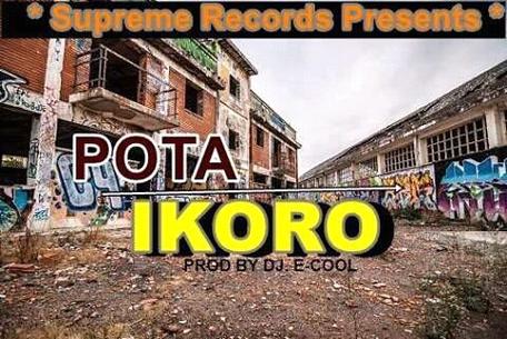 POTA – IKORO PROD. By Dj ecool