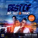 DJ Baddo – Best Of Mr. Eazi And Tekno