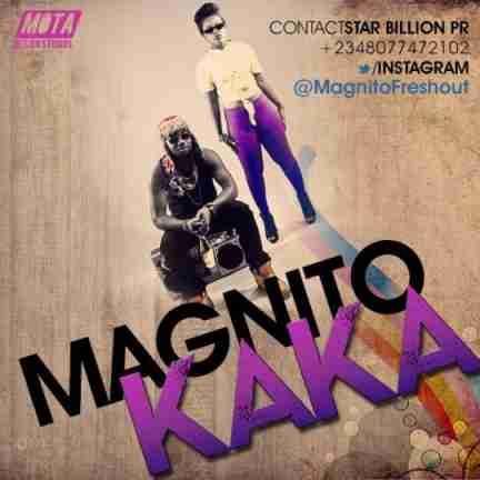 Magnito – Kaka Remix ft. Timaya