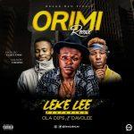"""Leke Lee Ft. Ola Dips & Davolee – """"Ori Mi"""" (Remix)"""