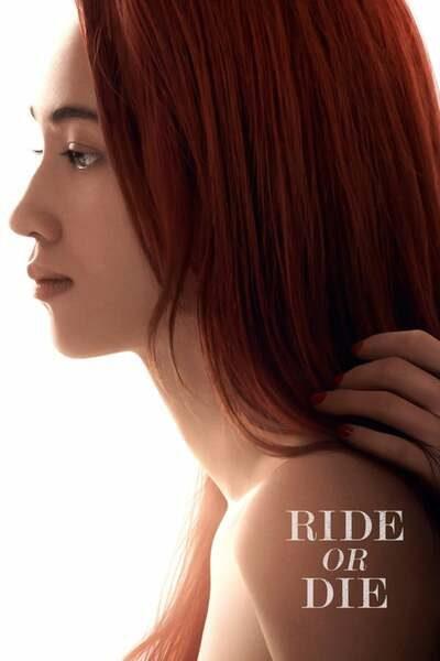 Ride or Die (2021) – Japanese Movie Mp4 DOWNLOAD