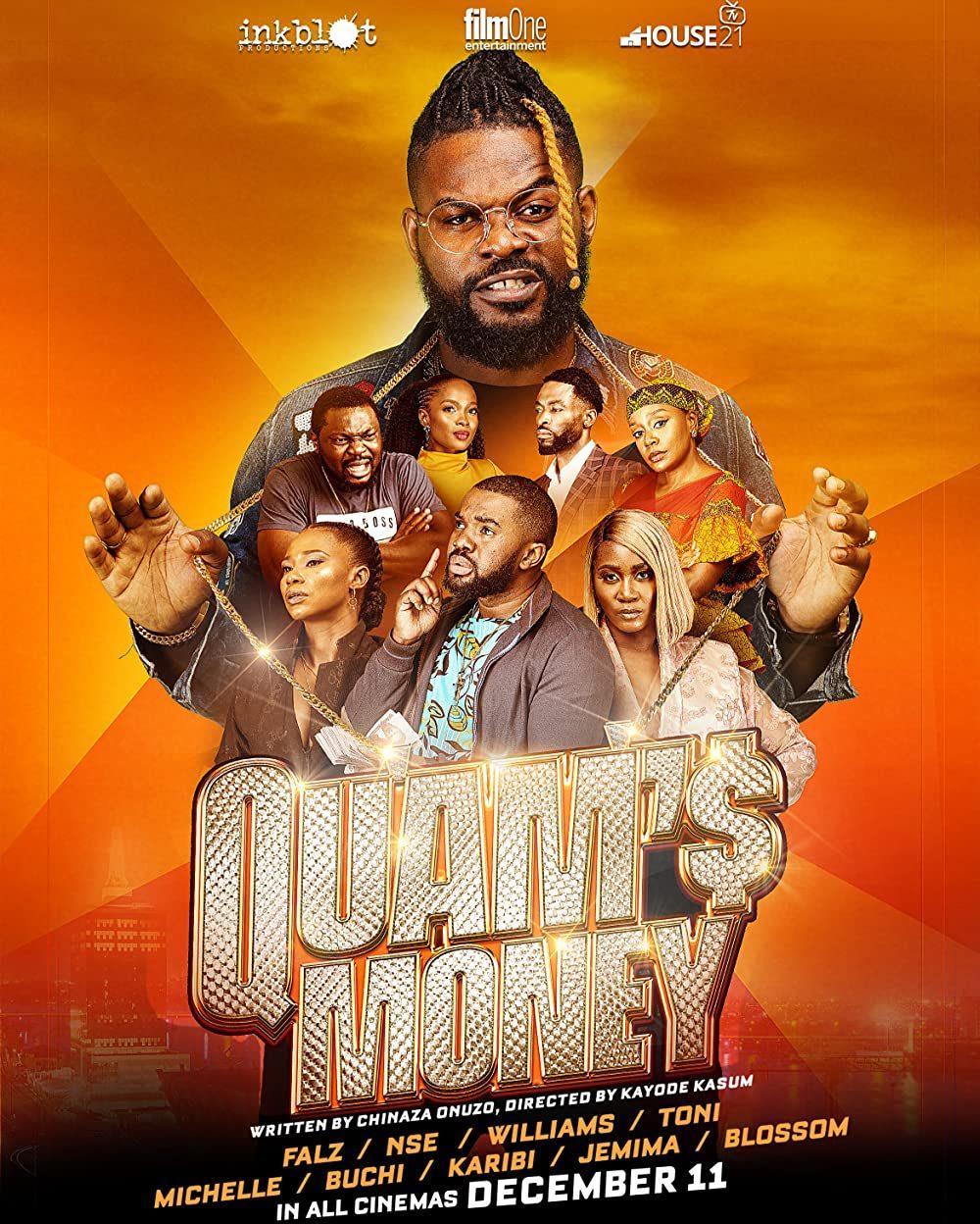 Quam's Money – Nollywood Movie 🔥 | Mp4 DOWNLOAD