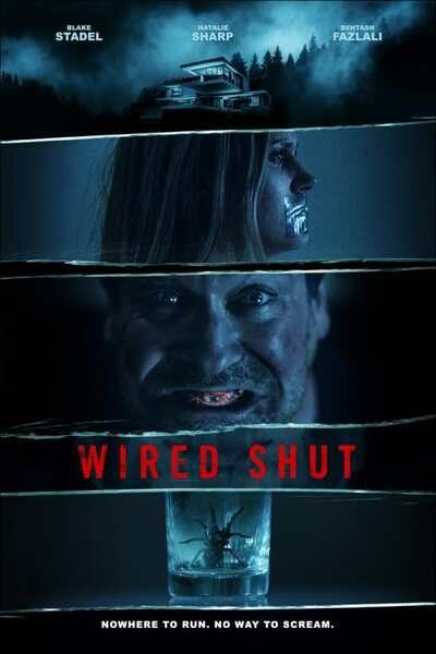Movie: Wired Shut (2021) | Mp4 DOWNLOAD