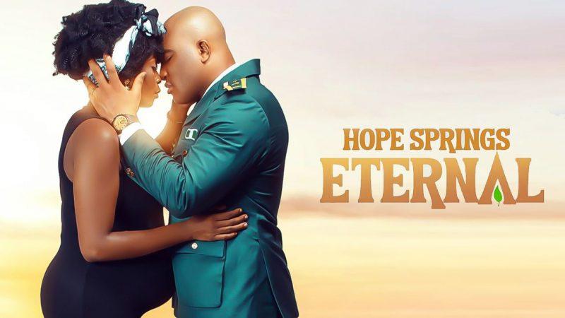 Hope Springs Eternal – Nollywood Movie | Mp4 DOWNLOAD